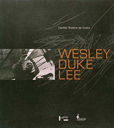 Wesley Duke Lee: Um Salmão na Corrente Taciturna, livro de Cacilda Teixeira da Costa