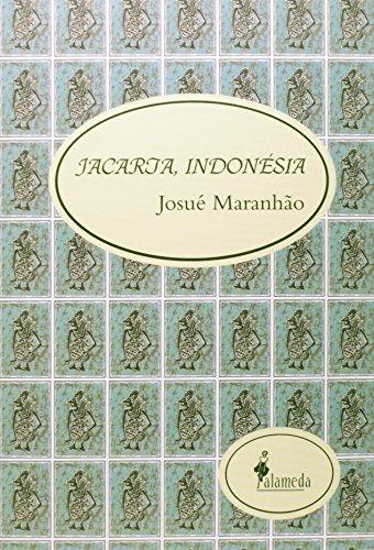 Jacarta, Indonésia, livro de Josué Maranhão