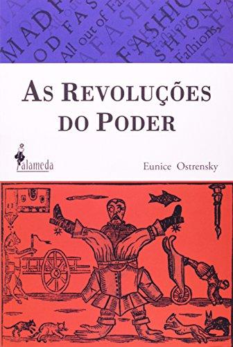 As Revoluções do Poder, livro de Eunice Ostrensky