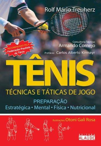 Tênis - Técnicas e táticas de jogo, livro de Rolf Mário Treuherz