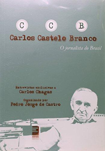 Carlos Castelo Branco, livro de Carlos Chagas