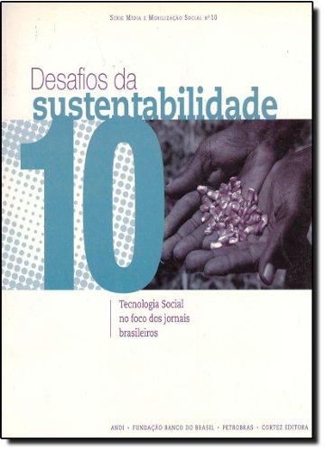 Desafios da sustentabilidade - tecnologia social no foco dos jornais brasileiros, livro de , CORTEZ