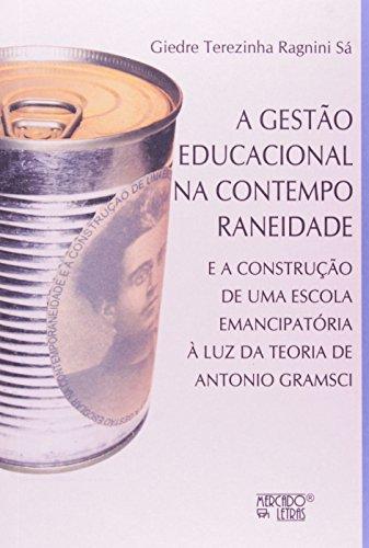 Gestão Educacional na contemporaneidade, livro de Giedra Teresinha Ragnini Sá