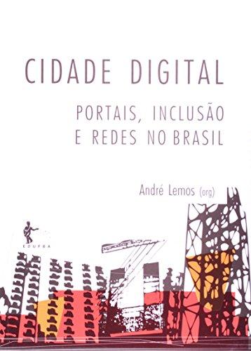 Cidade digital, livro de LEMOS, André (Org.).