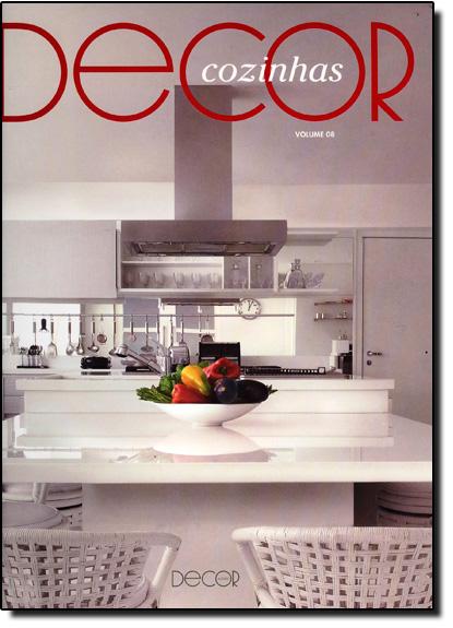Décor Cozinhas - Vol.8, livro de Decor Books