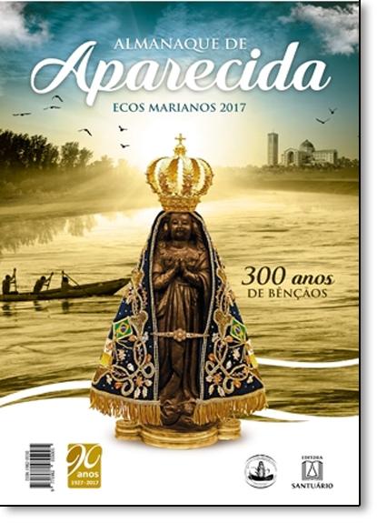 Ecos Marianos 2017: Almanaque de Aparecida, livro de Editora Santuário