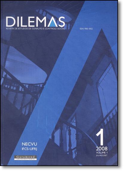 Dilemas: Revista de Estudos de Conflito e Controle Social - Nº1 - Vol.1 - Jul, Ago, Set - 2008, livro de Michel Misse