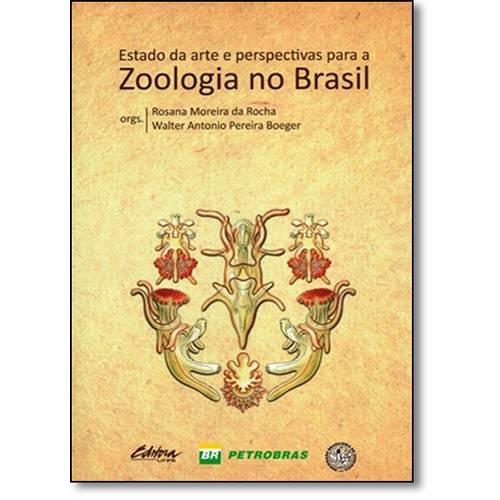 Estado da Arte e Perspectivas Para a Zoologia no Brasil, livro de