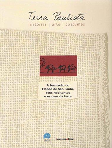 Terra Paulista - Vol. 1, 2 e 3 - 1° Reimpressão, livro de SETUBAL, Maria Alice