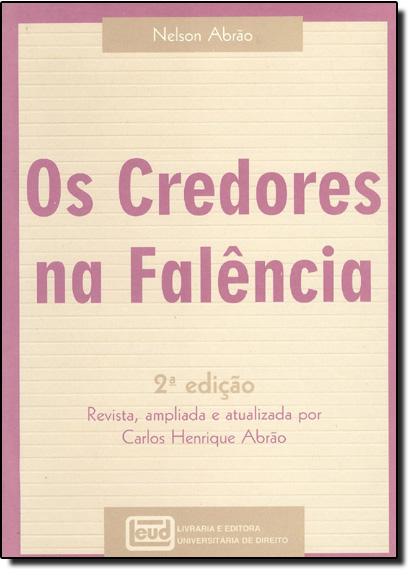 Credores na Falência, Os, livro de Nelson Abrão