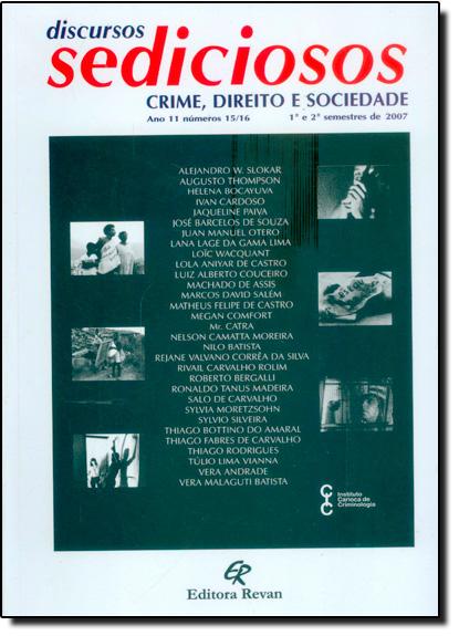 Discursos Sediciosos - Nºs 15/16 - Crime, Direito e Sociedade, livro de Instituto Carioca de Criminologia