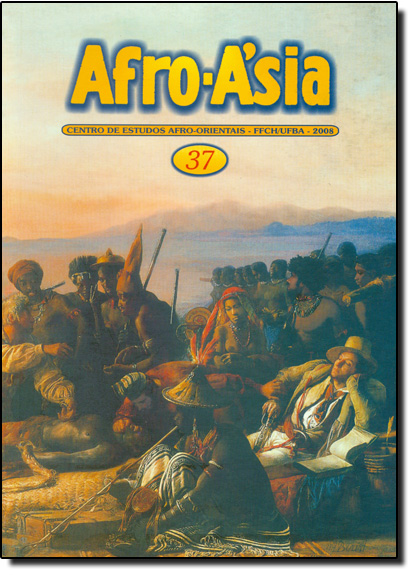 Afro - Asia 37 - Centro de Estudos Afro - Orientais - FFCH - UFBA - 2008, livro de Editora Edufba