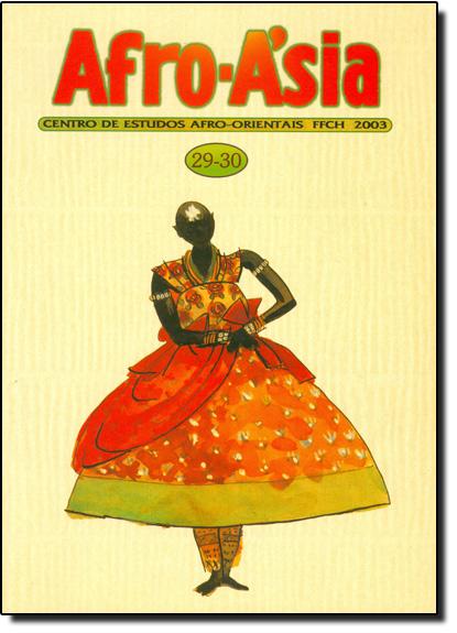 Afro - Asia 29 - 30 - Centro de Estudos Afro - Orientais - FFCH - UFBA - 2003, livro de Editora Edufba