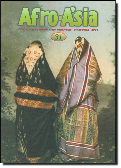 Afro - Asia 31 - Centro de Estudos Afro - Orientais - FFCH - UFBA - 2004, livro de Martha Abreu/Florentina Souza