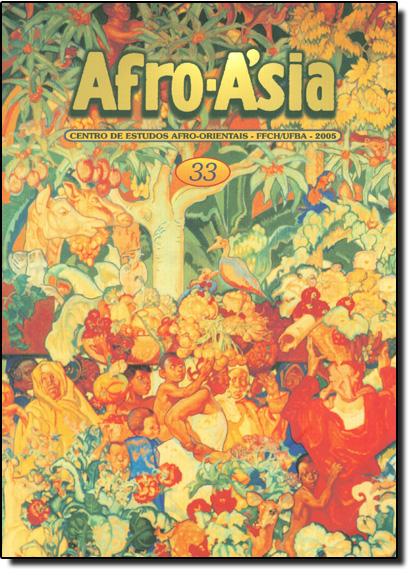 Afro-asia - Centro de Estudos Afro-orientais - Ffch-ufba - 2005 - 33, livro de Goli Guerreiro