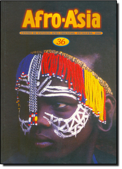 Afro - Asia 36 - Centro de Estudos Afro - Orientais - FFCH - UFBA - 2007, livro de Editora Edufba
