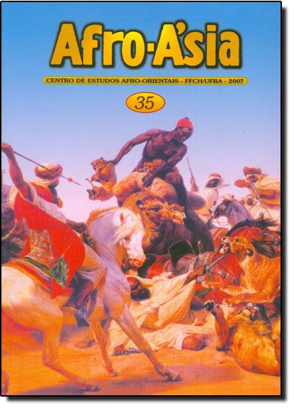 Afro - Asia 35 - Centro de Estudos Afro - Orientais - FFCH - UFBA - 2007, livro de Adriana Dantas Reis Alves/Cláudio Oliveira Ribeiro