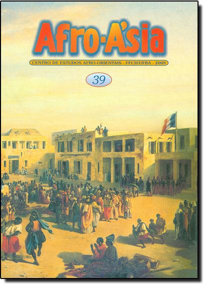 Afro - Asia 39 - Centro de Estudos Afro - Orientais - FFCH - UFBA - 2009, livro de Editora Edufba