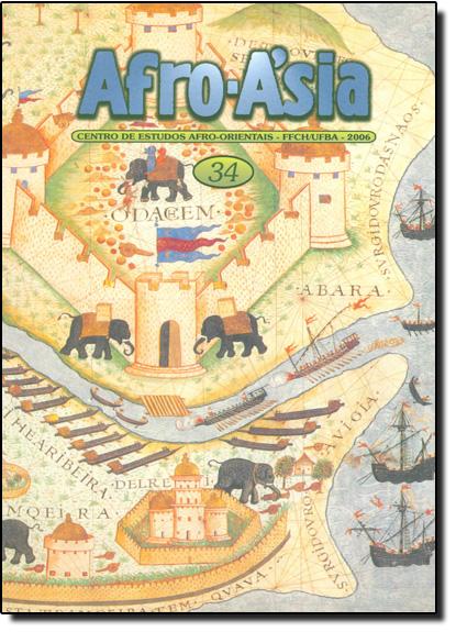 Afro - Asia 34 - Centro de Estudos Afro - Orientais - FFCH - UFBA - 2006, livro de Rita Amaral/Carlos de la Torre