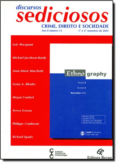 Discursos Sediciosos: Crime Direito e Sociedade - Ano 8 Número 13, livro de Ana Cristina Mancussi