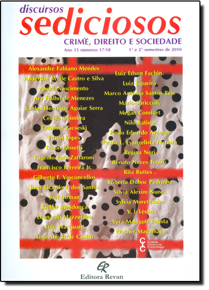 Discursos Sediciosos: Crime, Direito e Sociedade Ano 15 Números 17 e 18, livro de Alexandre Fabiano Mendes