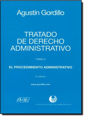 Tratado de Derecho Administrativo - 4 Volumes, livro de Agustín Gordillo