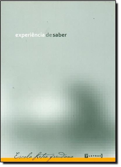 Experiência de Saber, livro de Escola Letra Freudiana
