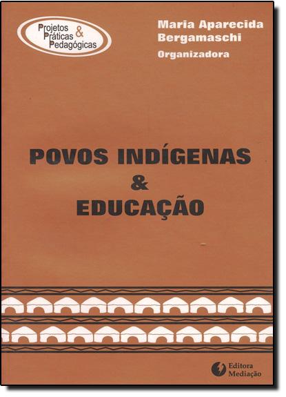 Povos IndÍgenas e Educação, livro de MEDIACAO
