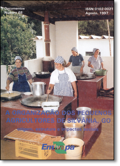 Organização Dos Pequenos Agricultores de Silvânia, Go, A: Origem, Estrutura e Impactos Sociais, livro de Suzana Sperry