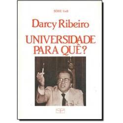 Universidade Para Que?, livro de Darcy Ribeiro.