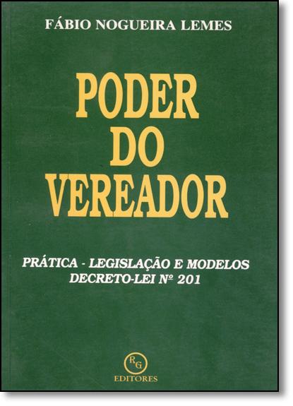 Poder do Vereador, livro de Fábio Nogueira Lemes