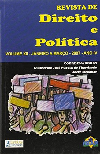 Revista de Direito e Política - Vol.12 - Janeiro a Março - 2007 - Ano 4, livro de Leonardo Vizeu Figueiredo