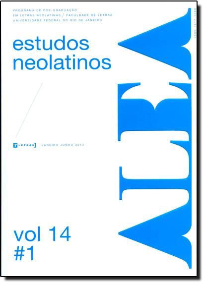 Alea - Estudos Neolatinos - Vol.14 - N.1, livro de Aloísio Leoni Schamid
