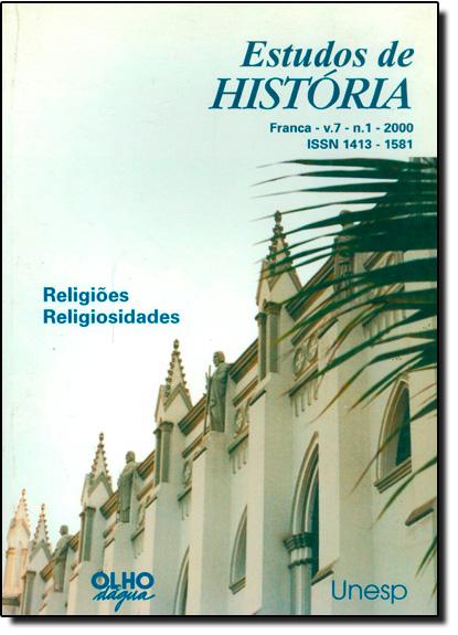 Religiões, Religiosidades - Vol.7 - Nº1 - 2000 - Coleção Estudos de História, livro de Ida Lewkowicz
