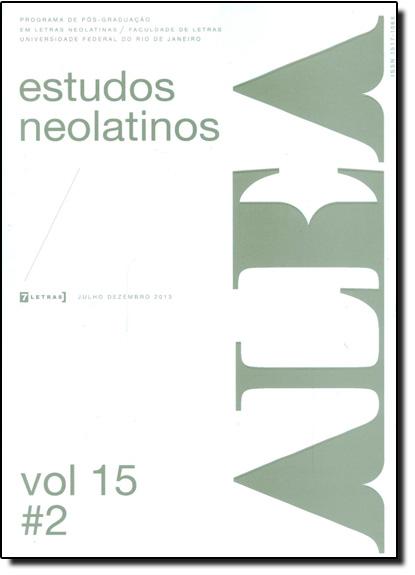 Alea - Estudos Neolatinos - Vol.15 - N.2, livro de Aloísio Leoni Schamid