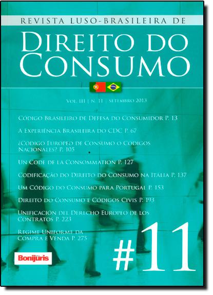 Revista Luso - Brasileira de Direito do Consumo - Vol.3 - Nº 11 - Setembro 2013, livro de Luiz Fernando de Queiróz