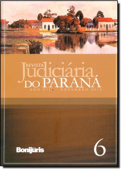 Revista Judiciária do Paraná - Ano V I I I - Novembro 2013, livro de Joatan Marcos de Carvalho