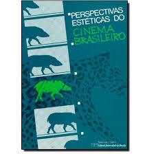 Perspectivas Estéticas do Cinema Brasileiro, livro de Malú Moraes