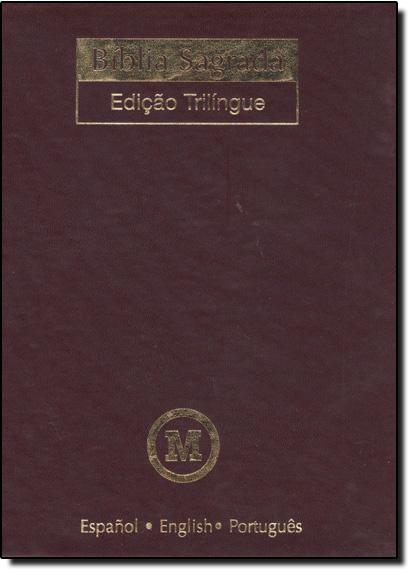 Bíblia Sagrada - Edição Trilingue - Espanol, English, Portugues - Capa Vinho, livro de MACKENZIE