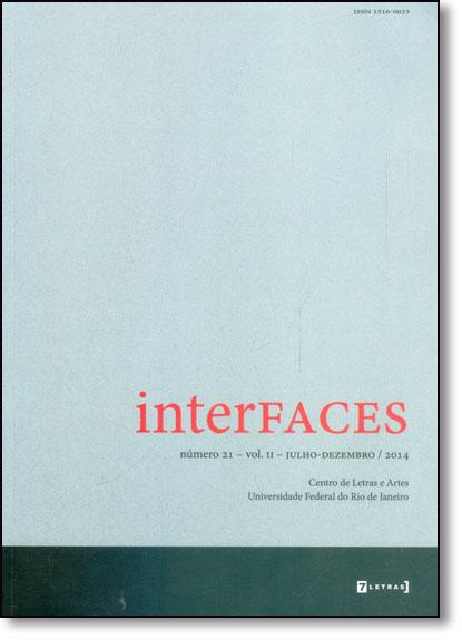 Interfaces Nº21 - Vol.2 - Julho - Dezembro 2014, livro de Centro de Letras e Artes - UFRJ