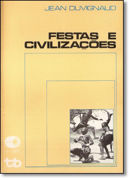 Festas e Civilizações, livro de Jean Duvignaud