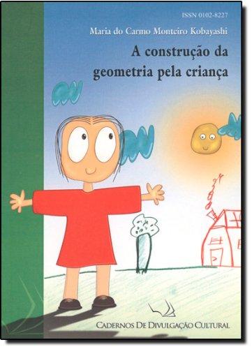 A Construção da Geometria Pela Criança, livro de Maria do Carmo Monteiro Kobayashi