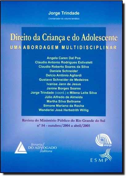Direito da Criança e do Adolescente: Uma Abordagem Multidisciplinar, livro de Jorge Trindade