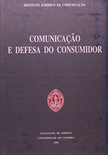 Comunicacao e Defesa do Consumidor, livro de Vários