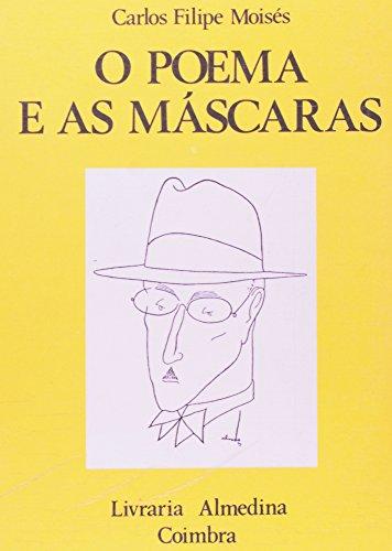 O Poema e as Máscaras, livro de Carlos Filipe Moisés