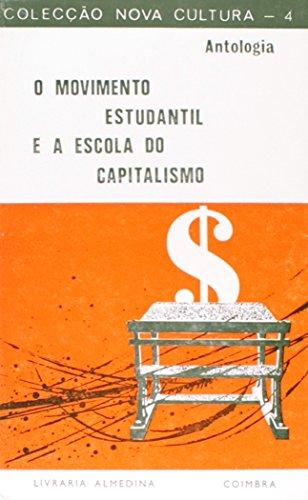 O Movimento Estudantil e a Escola do Capitalismo, livro de Vários