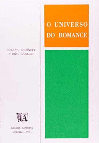 O Universo do Romance, livro de Roland Bourneuf e Real Ouellet