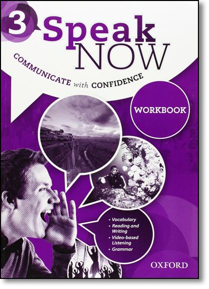 Speak Now 3: Workbook, livro de Oxford do Brasil
