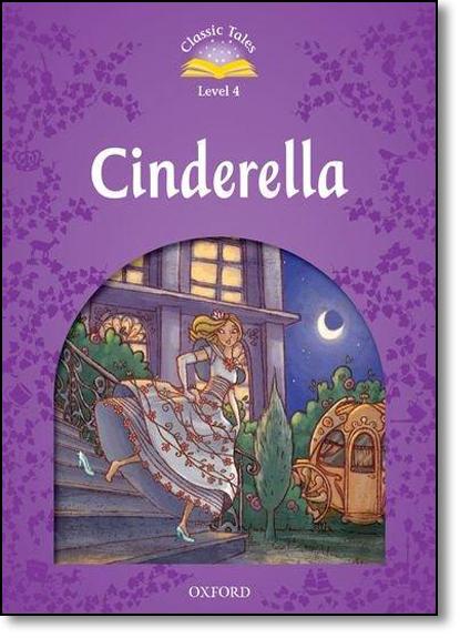 Cinderella - Level 4 - Coleção Classic Tales, livro de Sue Arengo