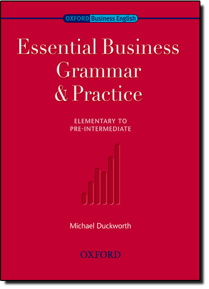 Essential Business Grammar & Practice Elementary to Pre-intermediate, livro de Michael Duckworth